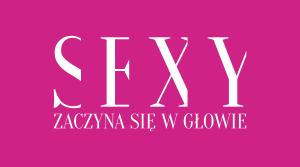 sexy zaczyna sie w glowie