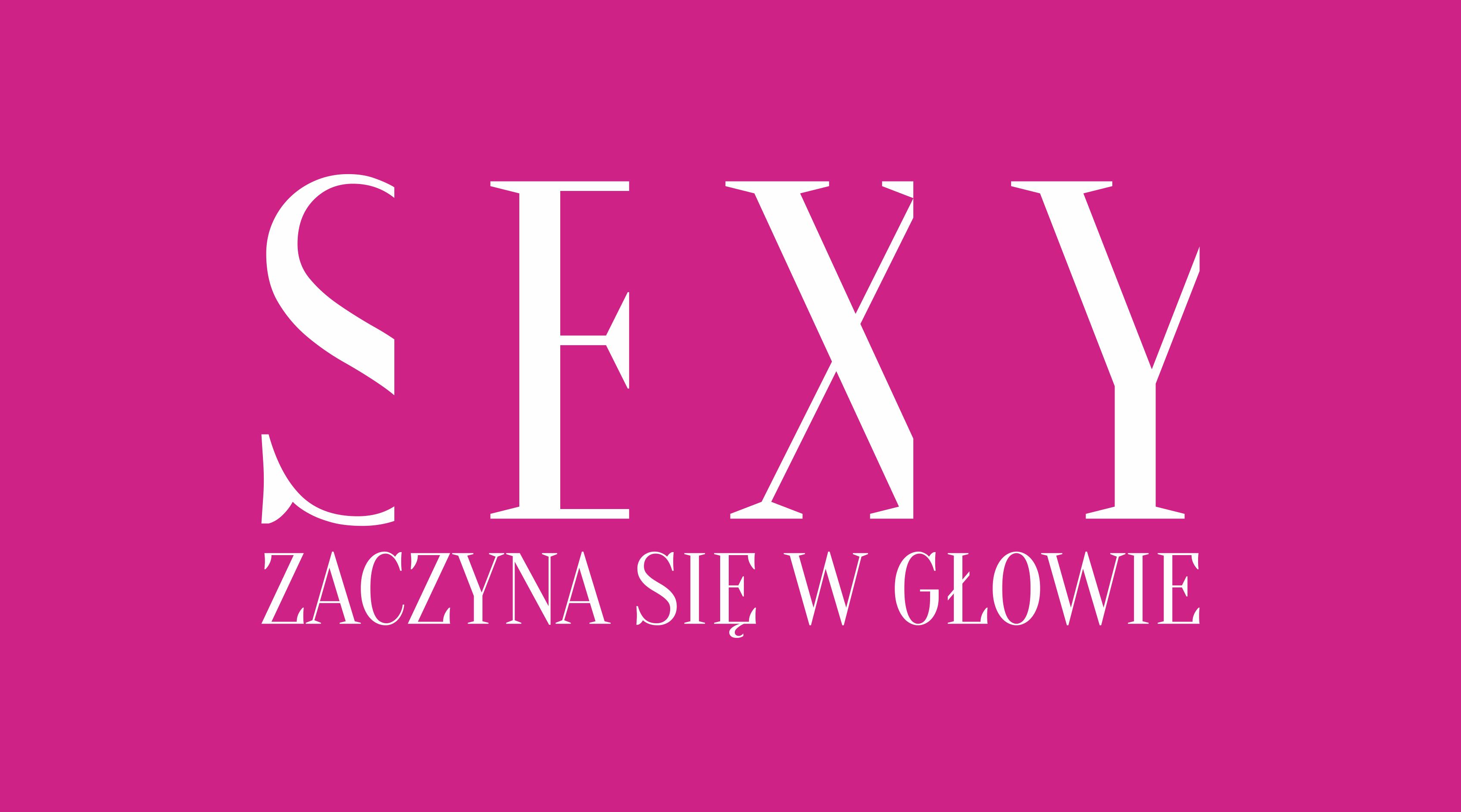Sexy zaczyna się w głowie - Karolina Cwalina