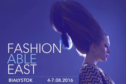 Fashionable East po raz czwarty w Białymstoku!