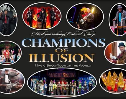 """Międzynarodowy Festiwal Iluzji """"Champions of Illusion"""""""
