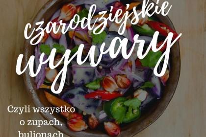 Czarodziejskie wywary - warsztaty kulinarne.