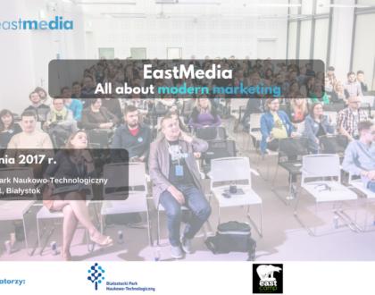 EastMedia. Złap marketingowego bakcyla