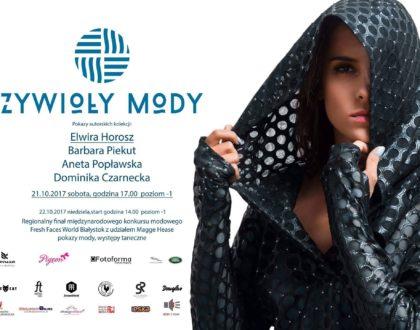 Weekend pod znakiem mody - Fresh Faces World Białystok