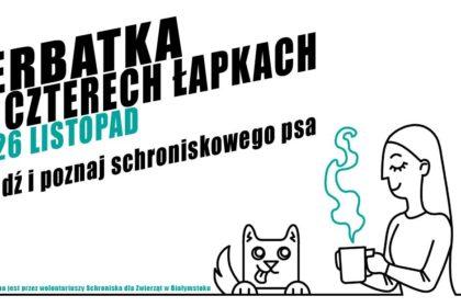 """""""Herbatka na czterech łapkach"""", odbędzie się już w ten weekend - 25-26 listopada"""