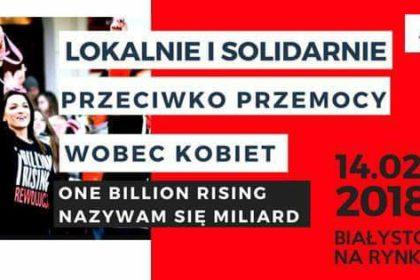 """""""One Billion Rising"""" - nazywam się miliard"""