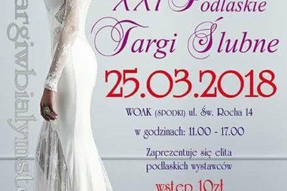 XXI Podlaskie Targi Ślubne