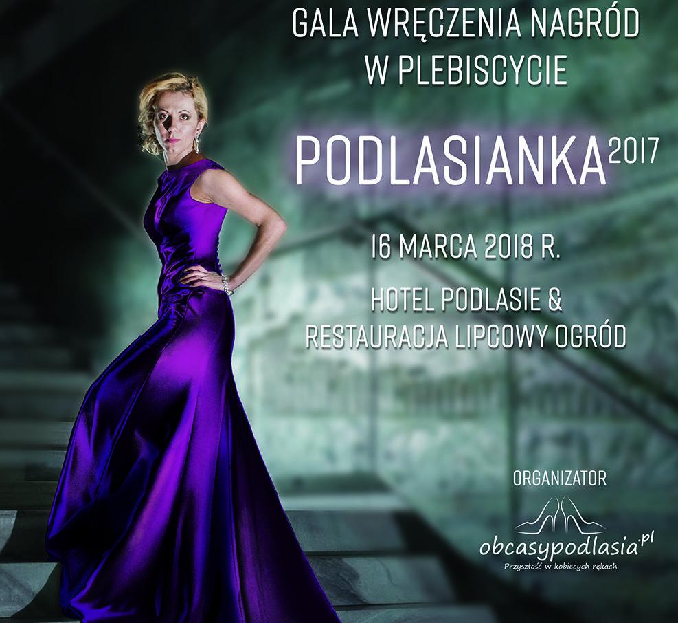 """""""Podlasianka 2017"""" - Gala wręczenia nagród"""