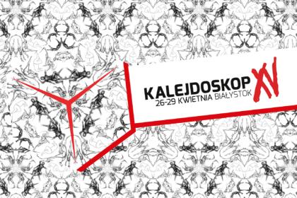 XV. jubileuszowa edycja Festiwalu Kalejdoskop 2018 - program