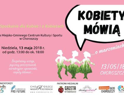"""""""Kobiety Mówią"""" w Choroszczy. O MARZENIACH!"""