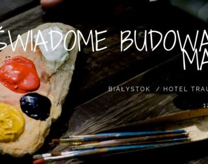 Świadome budowanie marki / Białystok – warsztaty