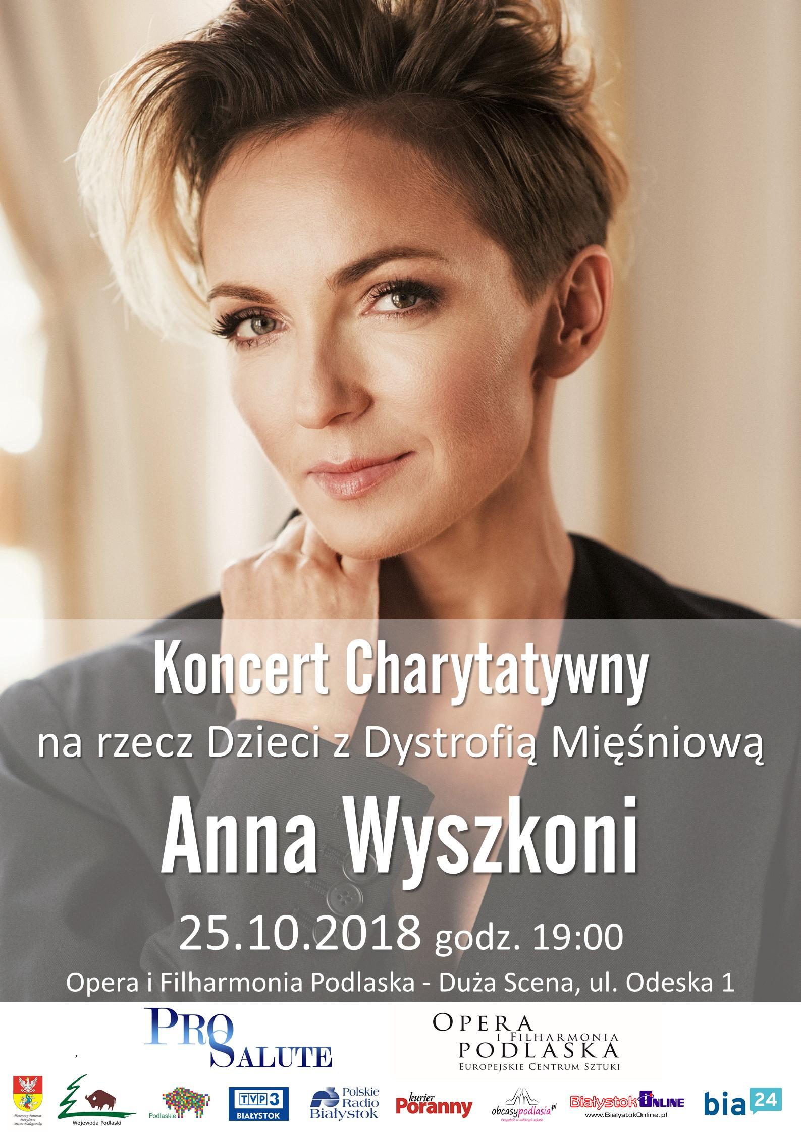 Zbliża się koncert Anny Wyszkoni - zorganizowany przez Stowarzyszenie Pro Salute