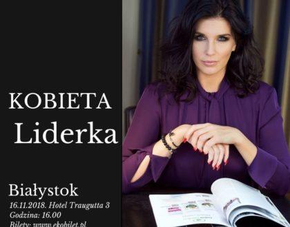 KOBIETA LIDERKA – ODKRYJ W SOBIE SIŁĘ Warsztaty w Białymstoku