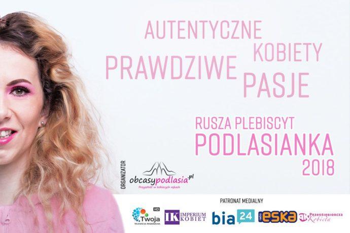 """Zgłoś się do Plebiscytu  """"Podlasianka 2018"""""""