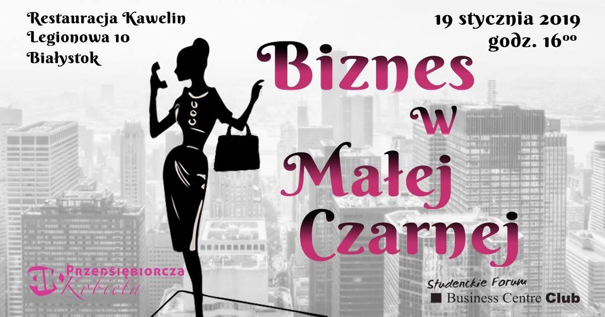 Przed nami kolejne spotkanie z cyklu Przedsiębiorcza Kobieta Białystok