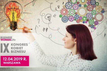 Jako Patron Medialny zapraszamy na IX Kongres Kobiet Biznesu
