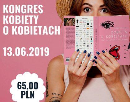 """Kongres """"Kobiety o Kobietach"""" już w czerwcu w Białymstoku"""