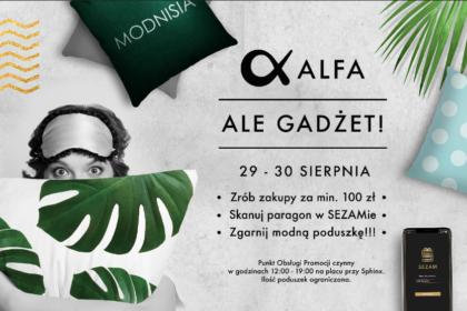 Ale gadżet! – rusza akcja promocyjna w Alfa Centrum