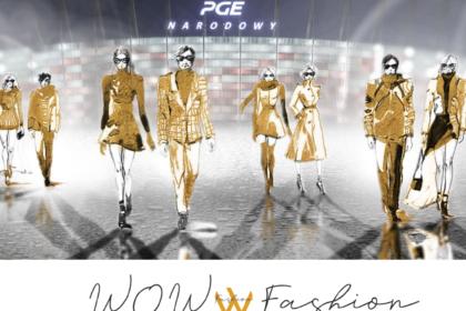 WOW Fashion Select to wydarzenie inne niż wszystkie! Sprawdź PROGRAM