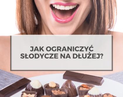 Jak ograniczyć słodycze na dłużej