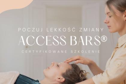 Poczuj lekkość zmiany. Certyfikowane szkolenie z techniki masażu energetycznego Access Bars®